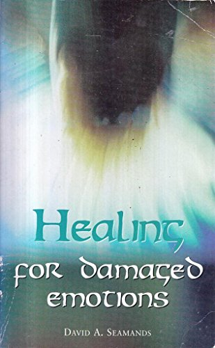 Healing for Damaged Emotions (0946515069) by DAVID A. SEAMANDS