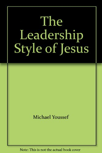9780946515189: The Leadership Style of Jesus
