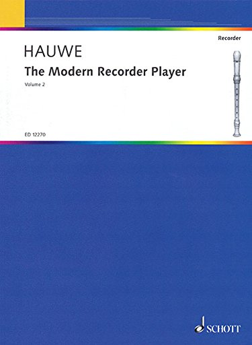 Modern Recorder Player: v. 2 (Paperback): Walter Van Hauwe