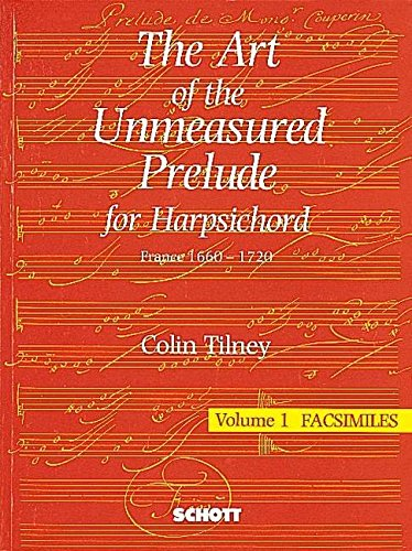 9780946535156: The Art of the Unmeasured Prelude: Harpsichord (Schott)