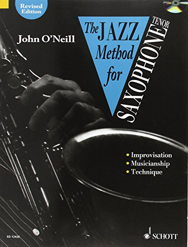 9780946535200: The Jazz Method for Saxophone - Tenor +CD: Tenor Saxophone