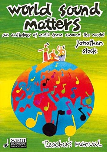 World Sound Matters: An Anthology Of Music From Around The World: Stock, Jonathan