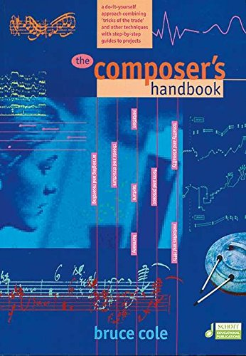 The Composer's Handbook: Cole, Bruce