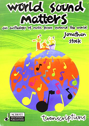 9780946535811: World Sound Matters - An Anthology of Music from Around the World: Performance Score