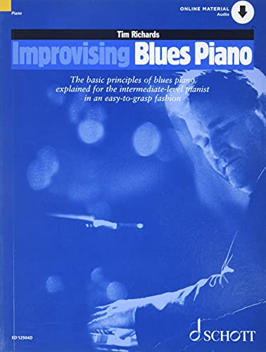9780946535972: Improvising Blues Piano Tim Richards CD: The Basic Principles of Blues Piano Explained for the Intermediate-level Pianist in an Easy-to-grasp Fashion (The Schott Pop Styles Series)