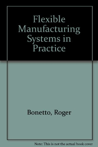 9780946536290: FLEXIBLE MANUFACTURING SYSTEMS IN PRACTICE