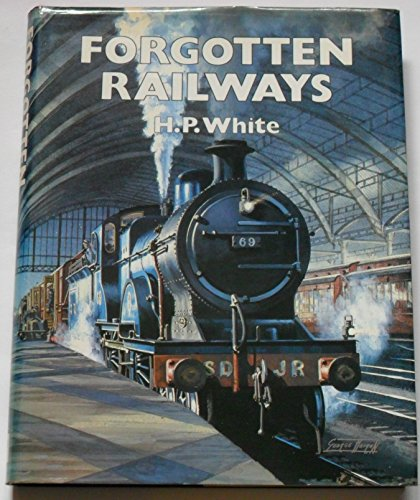 9780946537136: Forgotten Railways of the British Isles