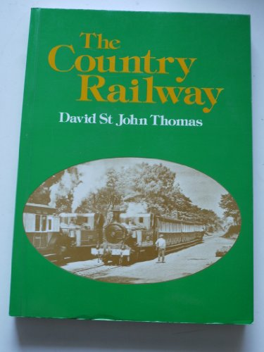 9780946537662: The Country Railway