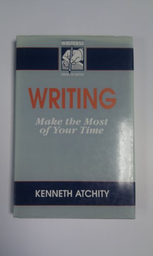 """9780946537754: Writing - Make the Most of Your Time (The """"Writers News"""" library of writing)"""