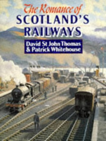 9780946537891: The Romance of Scotland's Railways