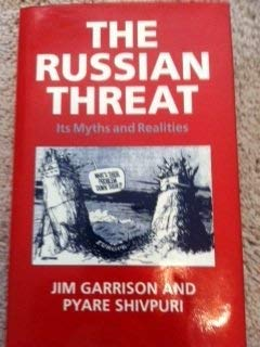 9780946551002: The Russian Threat: Its Myths and Realities