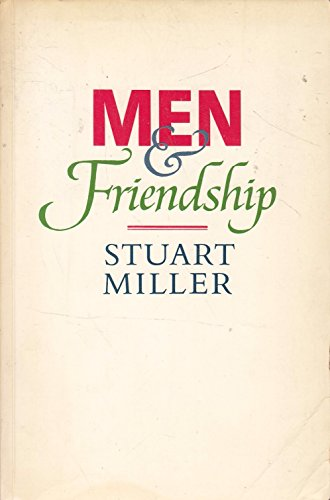 9780946551026: Men and Friendship