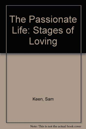 9780946551149: The passionate life: stages of loving