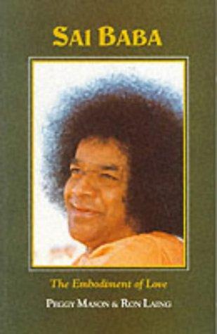 9780946551521: Sathya Sai Baba: The Embodiment of Love