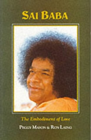 SAI BABA The Embodiment of Love
