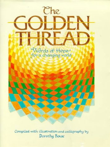9780946551651: The Golden Thread: Words of Hope for a Changing World