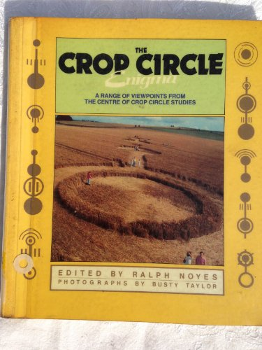 9780946551750: The Crop Circle Enigma: A Range of Viewpoints from the Centre for Crop Circle Studies