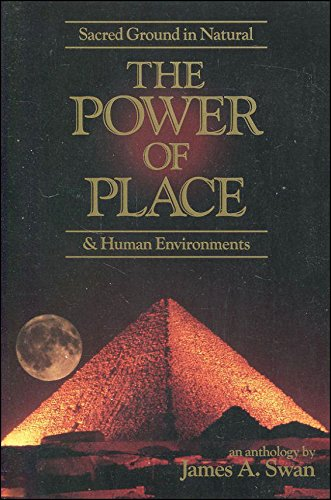 9780946551941: The Power of Place: Sacred Ground in Natural and Human Environments