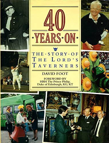 9780946555147: 40 years on: The story of the Lord's Taverners