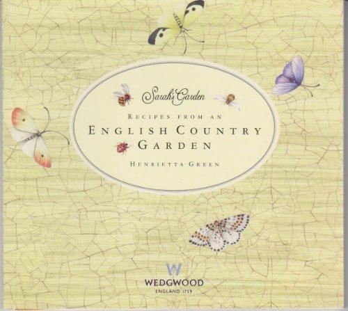 9780946555468: RECIPES FROM AN ENGLISH COUNTRY GARDEN (Sarah's Garden)