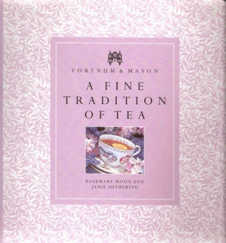 9780946555499: Fortnums & Masons A Fine Tradition Of Tea