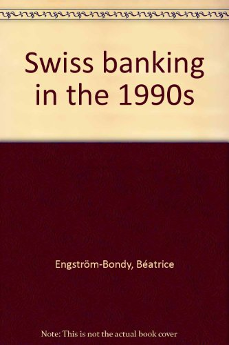 9780946559893: Swiss banking in the 1990s