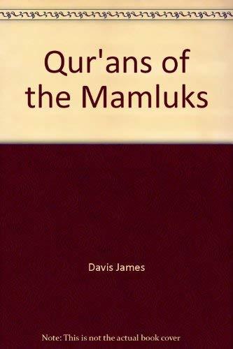 Qur'ans of the Mamluks: Davis James