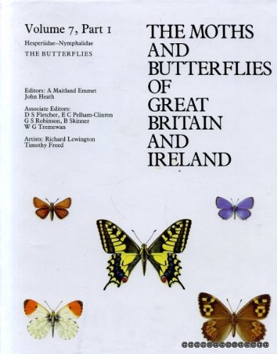 The Moths and Butterflies of Great Britain: Emmet, A M