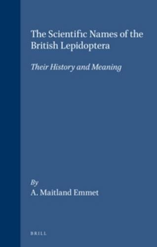 9780946589289: The Scientific Names of the British Lepidoptera: Their History and Meaning