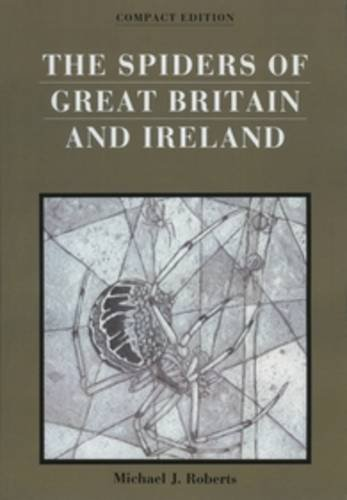 9780946589449: The Spiders of Great Britain and Ireland