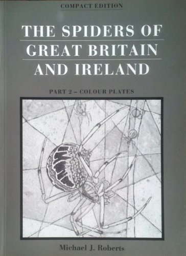 9780946589456: The Spiders of Great Britain and Ireland: Colour Plates Pt.2