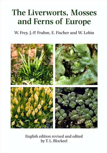 9780946589708: The Liverworts, Mosses and Ferns of Europe