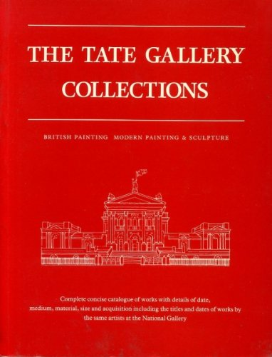 The Tate Gallery Collections: British Painting, Modern: Bowness, Alan