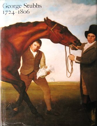 George Stubbs, 1724-1806 : the exhibition and catalogue sponsored by United Technologies ...