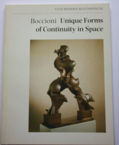 Boccioni: Unique Forms of Continuity in Space (Tate Modern Masterpieces) (0946590249) by Umberto Boccioni; John Golding