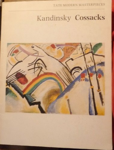 Kandinsky: Cossacks (Tate modern masterpieces): Peter Vergo