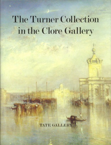 9780946590698: The Turner Collection in the Clore Gallery