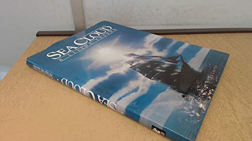 Sea Cloud: A Living Legend: Grobecker, Kurt; Neumann,