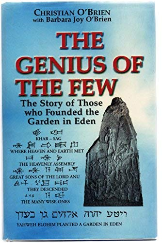 9780946604173: Genius of the Few: The Story of Those Who Founded the Garden in Eden