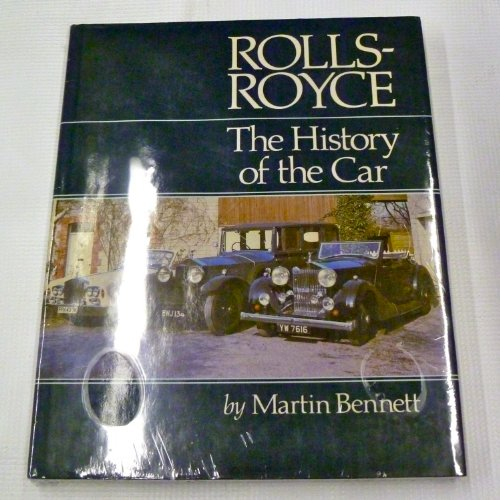 9780946609000: Rolls-Royce: The History of the Car