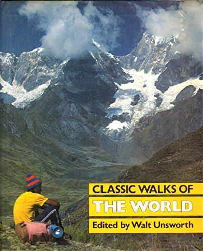 Classic Walks of the World: Unsworth, Walt