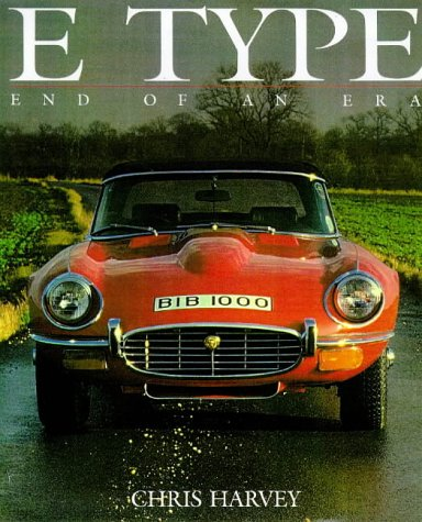 9780946609161: E Type: End of an Era (Classic car)