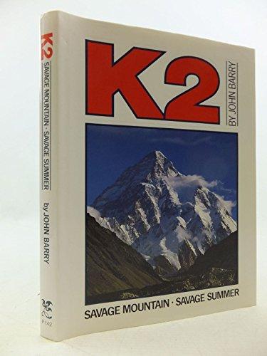 9780946609420: K2: Savage Mountain, Savage Summer