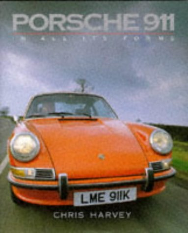 9780946609697: Porsche 911 in All Its Forms