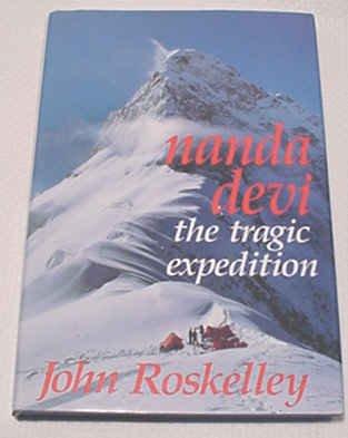 9780946609727: Nanda Devi: The Tragic Expedition