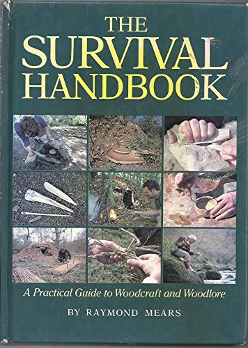 9780946609888: The Survival Handbook: Practical Guide to Woodcraft and Woodlore