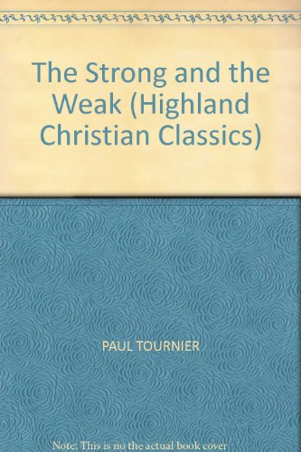 9780946616121: The Strong and the Weak (Highland Christian Classics)