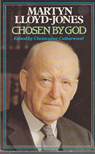 9780946616244: Martyn Lloyd-Jones: Chosen by God