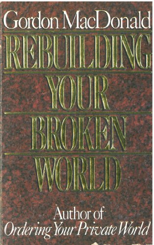 9780946616497: Rebuilding Your Broken World