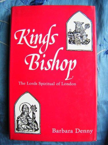 9780946619160: King's Bishop: The Lords Spiritual of London